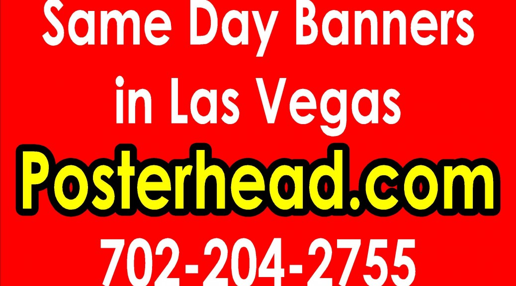 Fast Sign and Banner Printing in Henderson Nevada