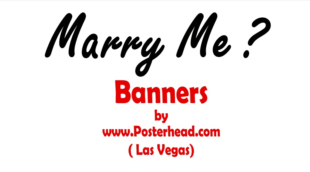 Las Vegas Will You Marry Me Banner Signs | Posterhead com