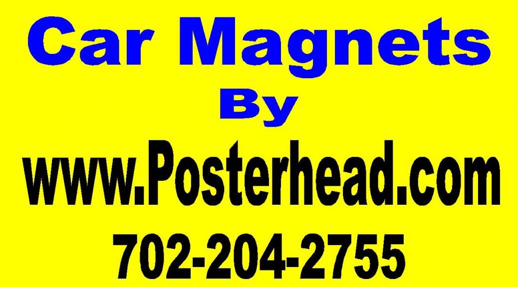 Car Magnetic Sign Maker in Vegas by www.Posterhead.com