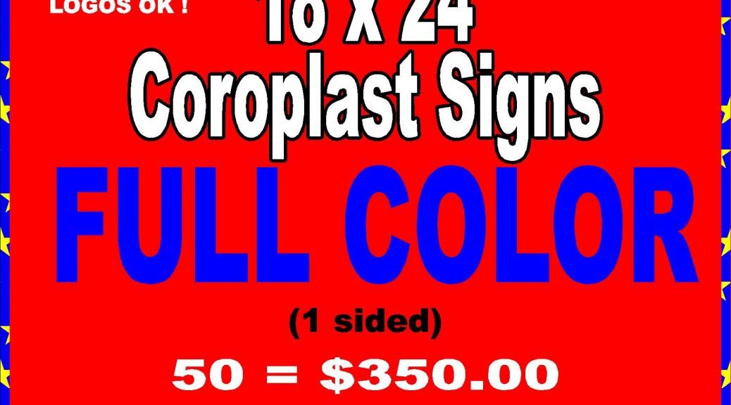 Cheap Coroplast Signs