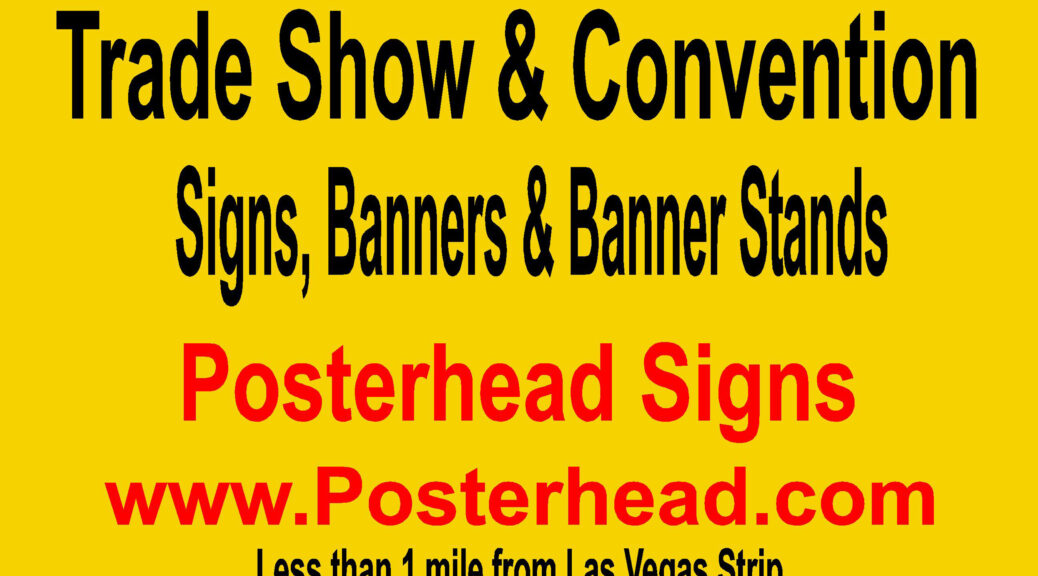 Las Vegas Sign Banners 2021 by www.Posterhead.com